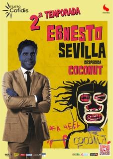Ernesto Sevilla vuelve con nuevas funciones de Despedida Coconut a Madrid