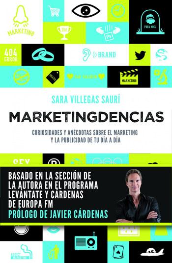 'Marketingdencias': todo lo que siempre quisiste saber sobre la publicidad