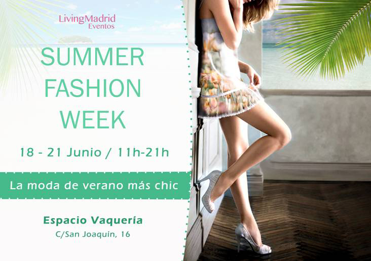 Este fin de semana: Summer Fashion Week