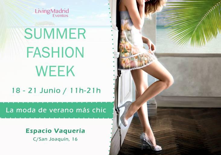 Este fin de semana: Summer Fashion Week