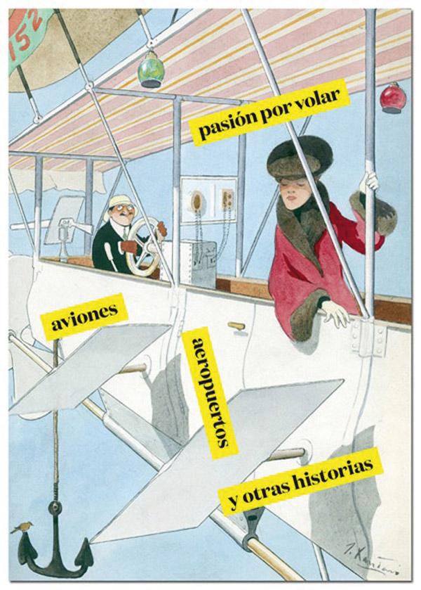 Pasión por volar (Museo ABC)