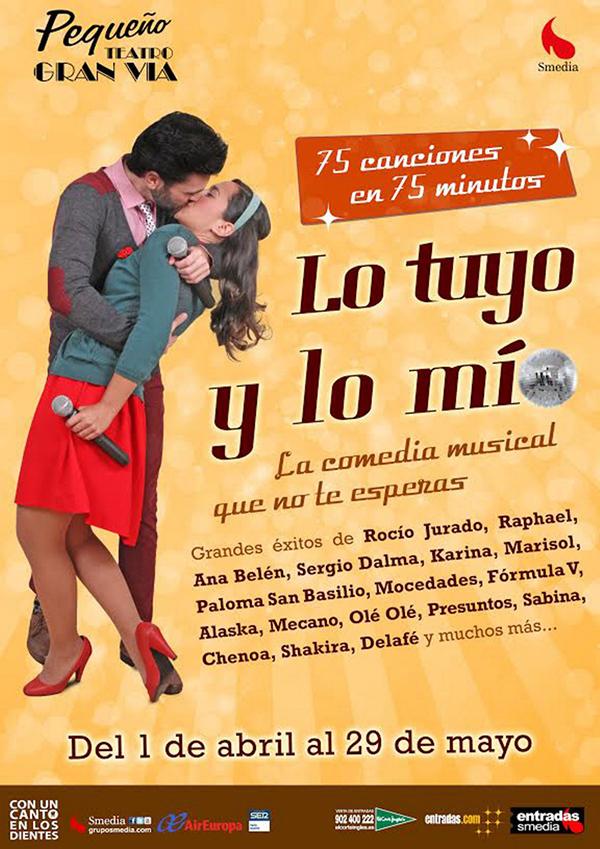 Ganadores de diez entradas dobles para la comedia musical 'Lo Tuyo y Lo Mío'