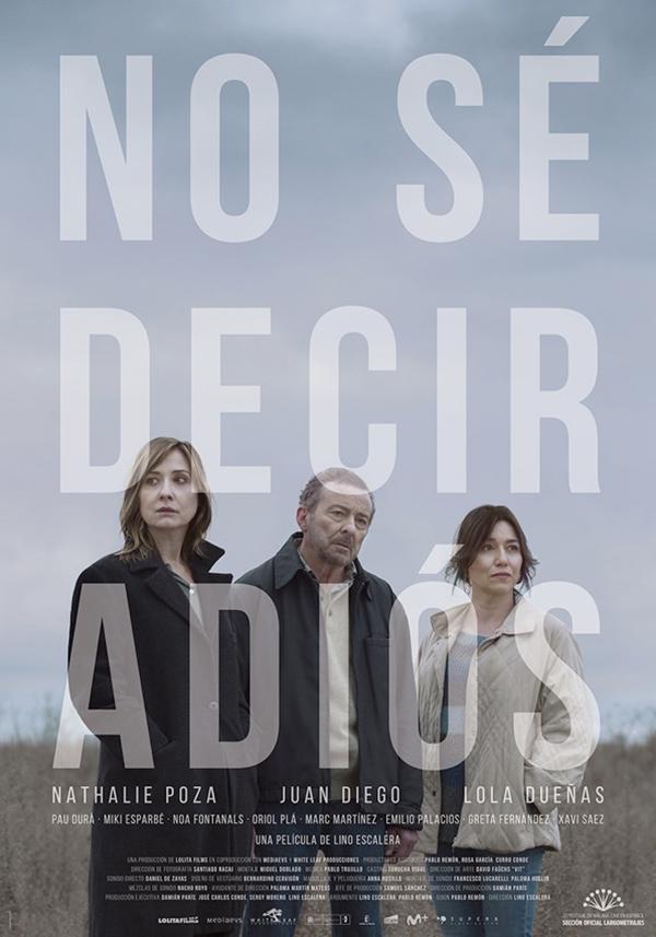 """El drama """"No sé decir adiós"""" el 19 de Mayo en cines"""